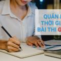 Cách quản lý thời gian làm bài thi GMAT